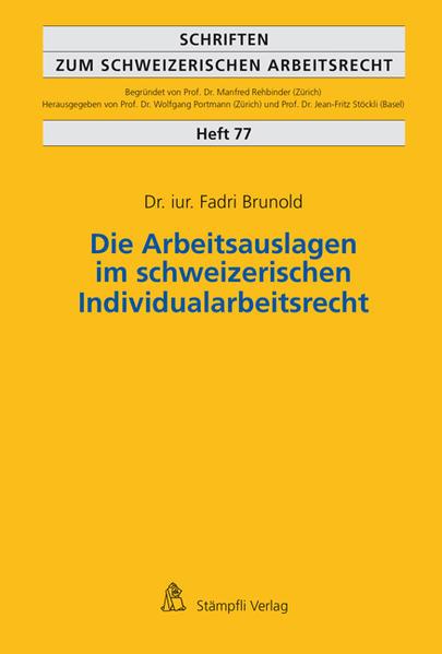 Die Arbeitsauslagen im schweizerischen Individualarbeitsrecht - Coverbild