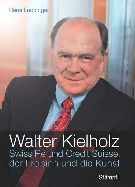 Walter Kielholz - Coverbild