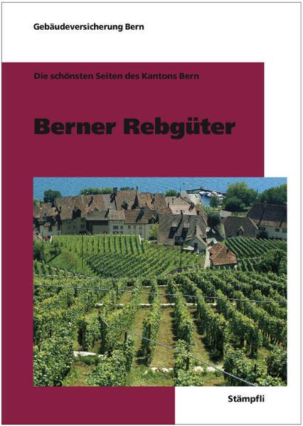 Berner Rebgüter - Coverbild