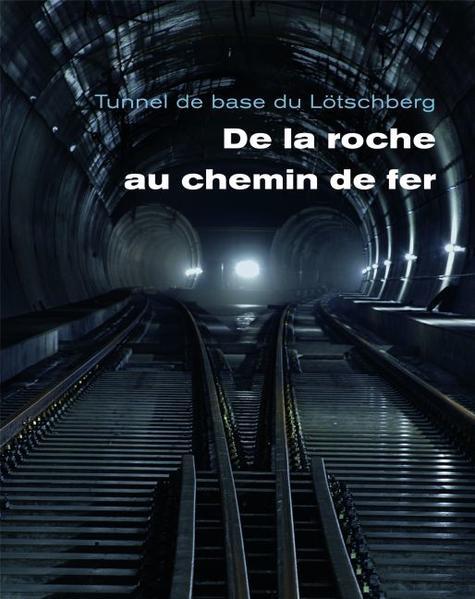 Le tunnel de base du Lötschberg - Coverbild