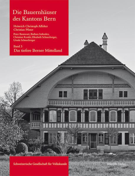 Die Bauernhäuser des Kantons Bern - Coverbild