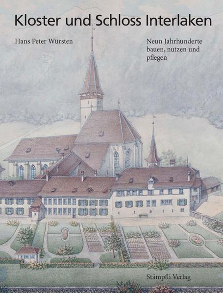 Kloster und Schloss Interlaken PDF Herunterladen