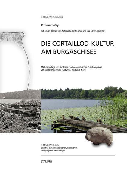 Die Cortaillod-Kultur am Burgäschisee - Coverbild