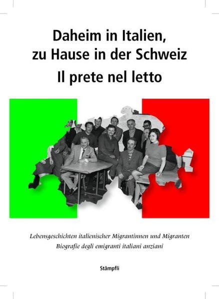 Daheim in Italien, zu Hause ind der Schweiz / Il prete nel letto - Coverbild
