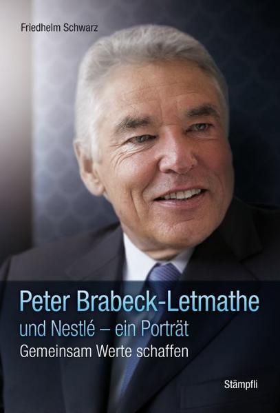 Peter Brabeck und Nestlé - ein Porträt - Coverbild