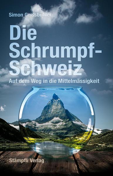 Die Schrumpf-Schweiz - Coverbild