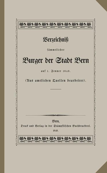 Verzeichniss sämtlicher Burger der Stadt Bern auf 1. Jenner 1848 - Coverbild