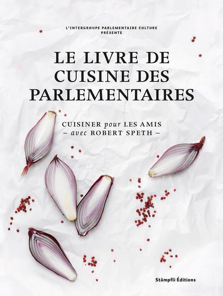 Le livre de cuisine des parlementaires - Coverbild