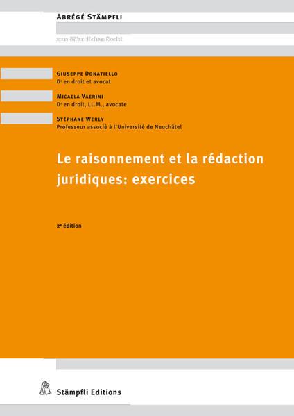Le raisonnement et la rédaction juridiques : exercices - Coverbild