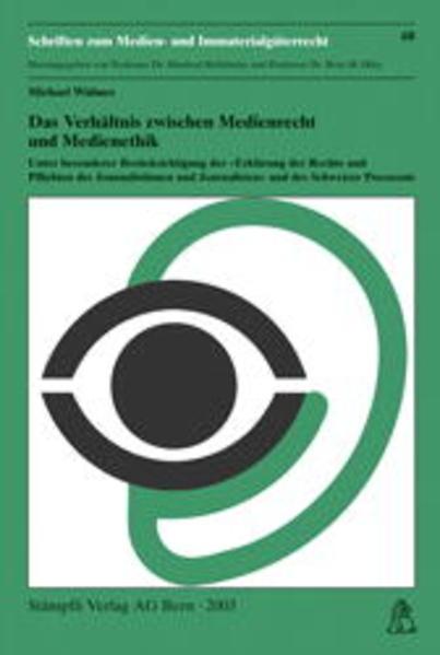 Das Verhältnis zwischen Medienrecht und Medienethik - Coverbild