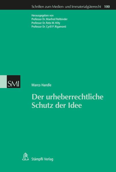 Der urheberrechtliche Schutz der Idee - Coverbild