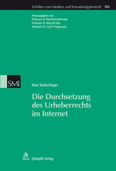 Die Durchsetzung des Urheberrechts im Internet - Coverbild