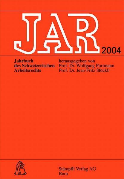 JAR. Jahrbuch des schweizerischen Arbeitsrechts / JAR 2004. Übersicht über das Jahr 2003 - Coverbild