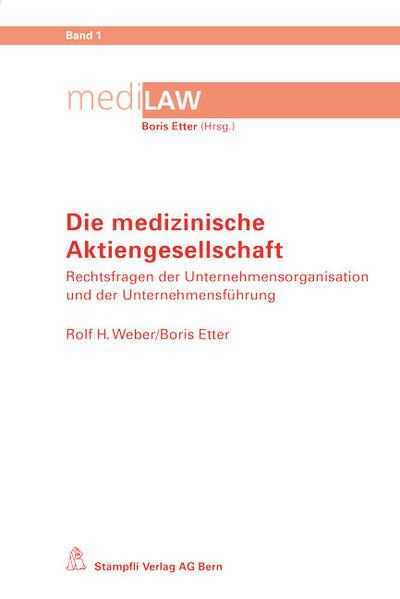 Die medizinische Aktiengesellschaft - Coverbild