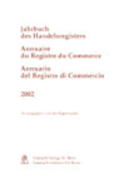 Jahrbuch des Handelsregisters - Annuaire du Registre du Commerce - Annuario del Registro di Commercio 2002 - Coverbild