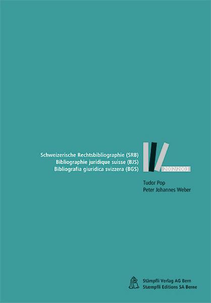 Schweizerische Rechtsbibliographie (SRB) - Bibliographie juridique suisse (BLS) - Bibliografia giuridica svizzera (BGS) - Coverbild