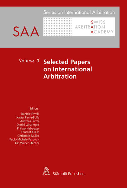 Selected Papers on International Arbitration Volume 3 - Coverbild