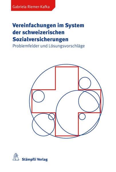 Vereinfachungen im System der schweizerischen Sozialversicherungen - Coverbild