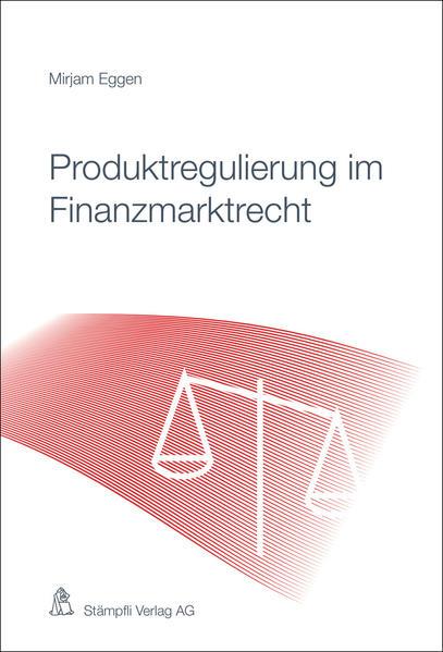 Produktregulierung im Finanzmarktrecht - Coverbild