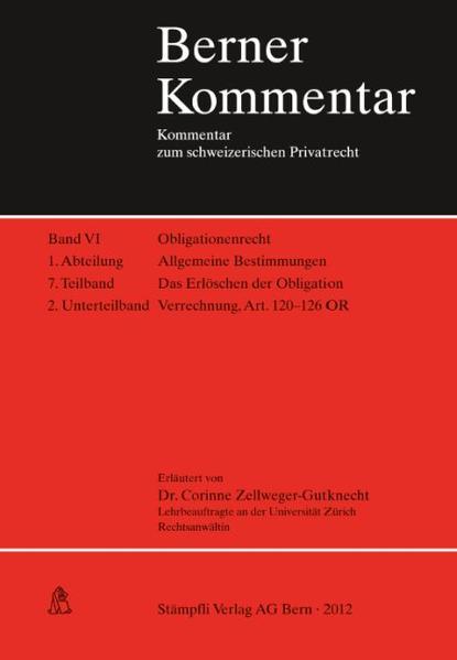 Das Erlöschen der Obligation, Verrechnung, Art. 120-126 OR, Band VI, 1. Abt., 7. Teilband, 2. Unterteilband - Coverbild