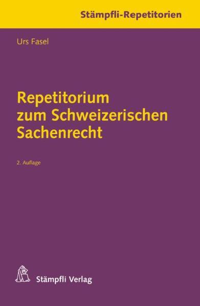 Repetitorium zum Schweizerischen Sachenrecht - Coverbild