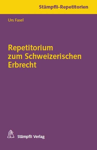 Repetitorium zum Schweizerischen Erbrecht - Coverbild
