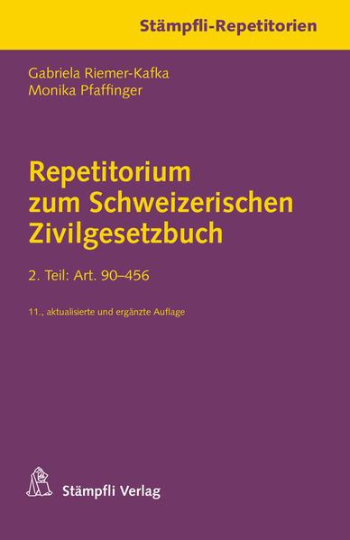 Repetitorium zum Schweizerischen Zivilgesetzbuch. 2. Teil: Art. 90-456 - Coverbild