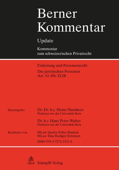 Berner Kommentar Update Die juristischen Personen, Art. 52-89c ZGB - Coverbild