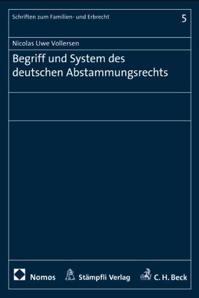 Begriff und System  des deutschen Abstammungsrecht - Coverbild