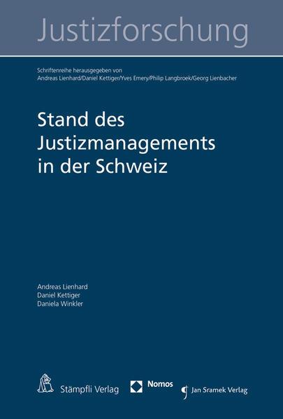 Stand des Justizmanagements in der Schweiz - Coverbild