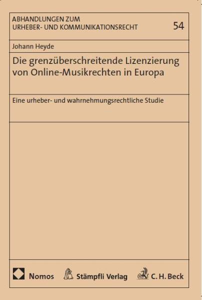 Die grenzüberschreitende Lizenzierung von Online-Musikrechten in Europa - Coverbild