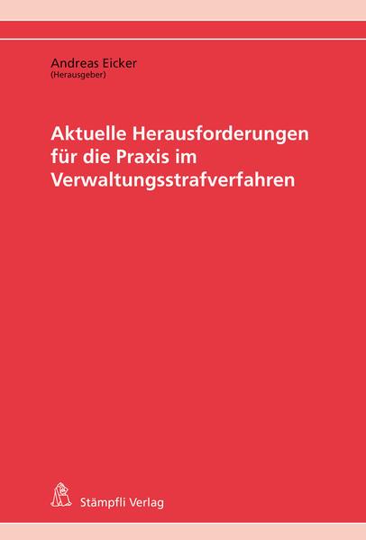 Aktuelle Herausforderungen für die Praxis im Verwaltungsstrafverfahren - Coverbild