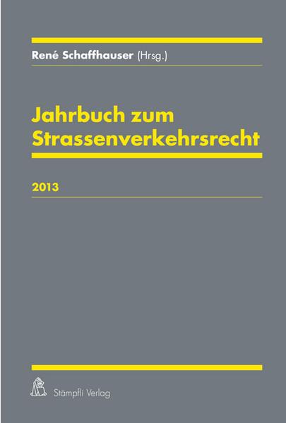 Jahrbuch zum Strassenverkehrsrecht 2013 - Coverbild
