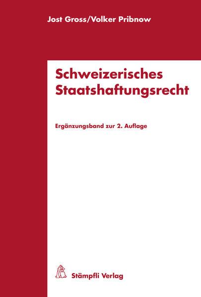 Schweizerisches Staatshaftungsrecht - Coverbild