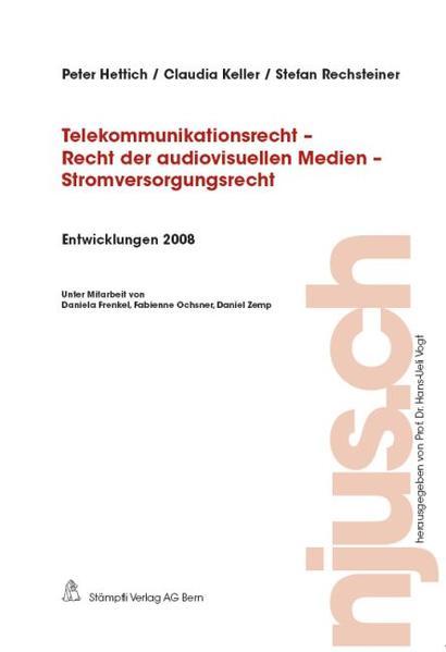 Telekommunikationsrecht - Recht der audiovisuellen Medien - Stromversorgungsrecht, Entwicklungen 2008 - Coverbild