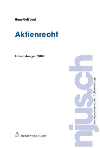 Aktienrecht, Entwicklungen 2008 - Coverbild