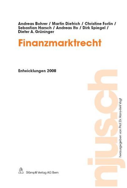 Finanzmarktrecht, Entwicklungen 2008 - Coverbild