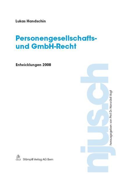 Personengesellschafts- und GmbH-Recht, Entwicklungen 2008 - Coverbild