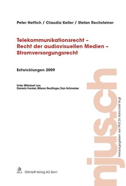 Telekommunikationsrecht - Recht der audiovisuellen Medien - Stromversorgungsrecht, Entwicklungen 2009 - Coverbild
