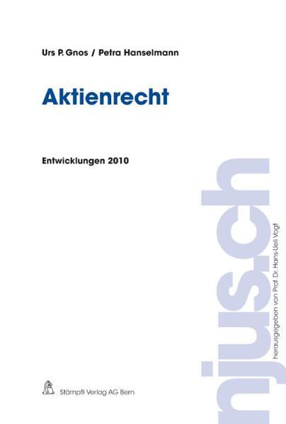 Aktienrecht, Entwicklungen 2010 - Coverbild