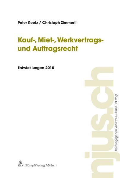 Kauf-, Miet-, Werkvertrags- und Auftragsrecht, Entwicklungen 2010 - Coverbild