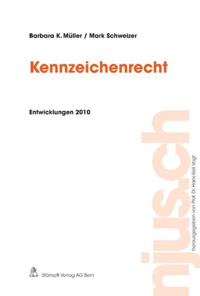 Kennzeichenrecht, Entwicklungen 2010 - Coverbild
