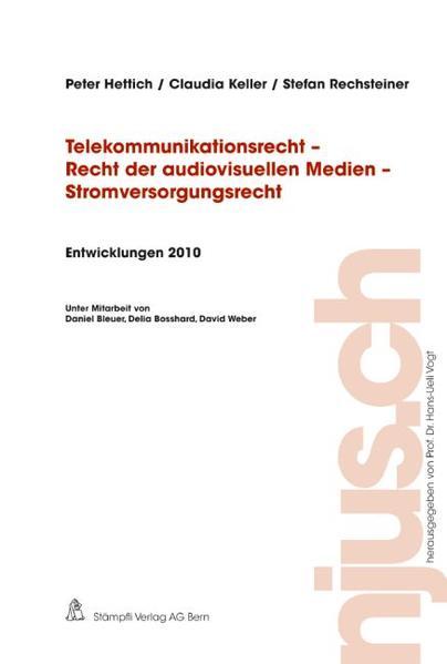 Telekommunikationsrecht - Recht der audiovisuellen Medien - Stromversorgungsrecht, Entwicklungen 2010 - Coverbild