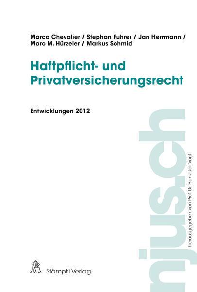 Haftpflicht- und Privatversicherungsrecht, Entwicklungen 2012 - Coverbild