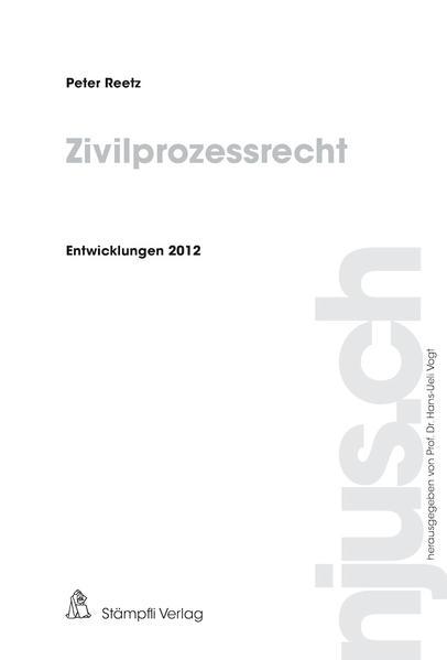 Zivilprozessrecht, Entwicklungen 2012 - Coverbild