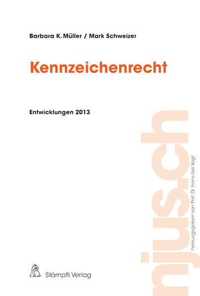 Kennzeichenrecht, Entwicklungen 2013 - Coverbild