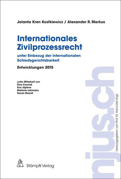 Internationales Zivilprozessrecht - unter Einbezug der internationalen Schiedsgerichtsbarkeit - Coverbild