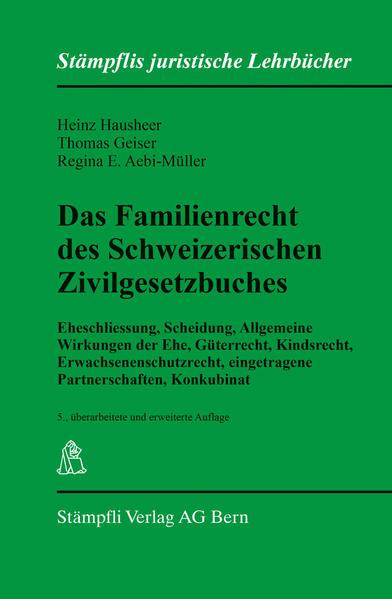 Das Familienrecht des Schweizerischen Zivilgesetzbuches - Coverbild