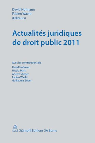 Actualités juridiques de droit public 2011 - Coverbild