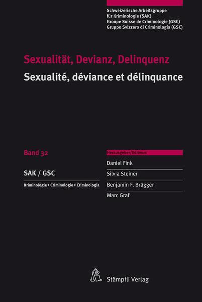 Sexualität, Devianz, Delinquenz Sexualité, déviance et délinquance - Coverbild